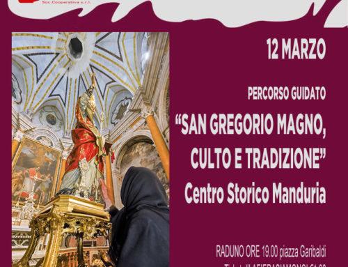 San Gregorio Magno, Culto e Tradizione, percorso guidato per LA FIERA SIAMO NOI.Manduria